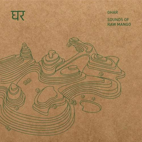Ghar- Sounds of raw mango