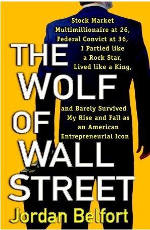 The Wolf of Wall Street- Jordan Belfort